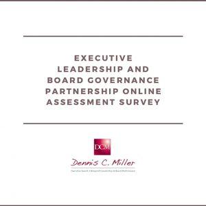 Executive Leadership & Board Governance Online Assessment Survey